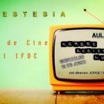 """Ciclo de Cine """"Cinestesia"""""""