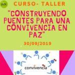 """CURSO – TALLER """"CONSTRUYENDO PUENTES PARA UNA CONVIVENCIA EN PAZ"""""""