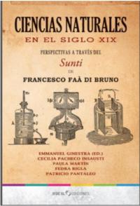 Ciencias Naturales en el Siglo XIX . Perspectivas a través del Sunti de Francesco Faá Di Bruno