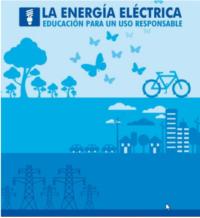 La energía eléctrica. Educando para un uso responsable